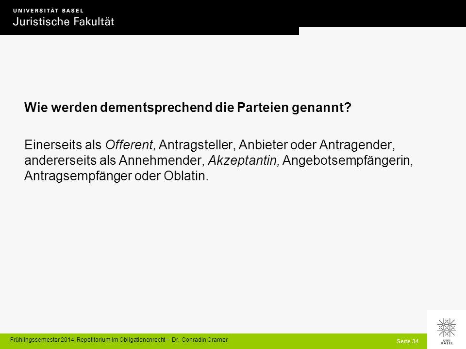 Seite 34 Frühlingssemester 2014, Repetitorium im Obligationenrecht – Dr.