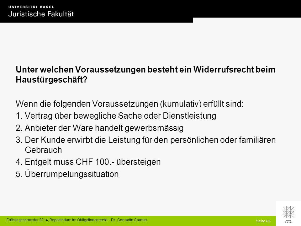 Seite 65 Frühlingssemester 2014, Repetitorium im Obligationenrecht – Dr.