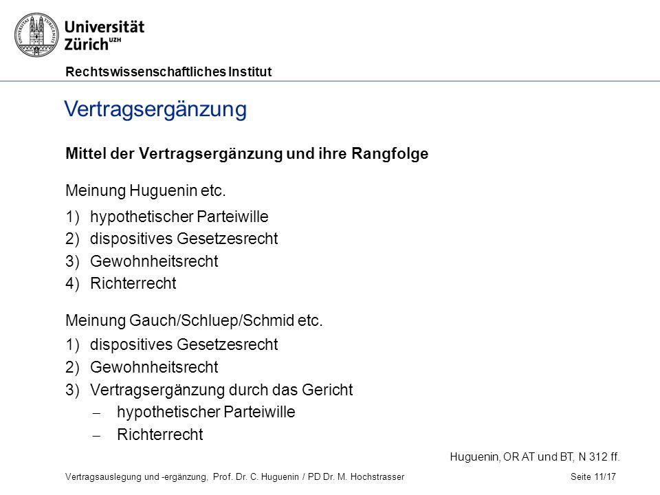 Rechtswissenschaftliches Institut Mittel der Vertragsergänzung und ihre Rangfolge Meinung Huguenin etc.