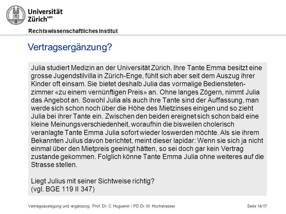 Rechtswissenschaftliches Institut Julia studiert Medizin an der Universität Zürich.