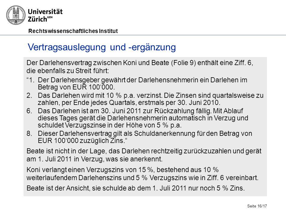 Rechtswissenschaftliches Institut Der Darlehensvertrag zwischen Koni und Beate (Folie 9) enthält eine Ziff.