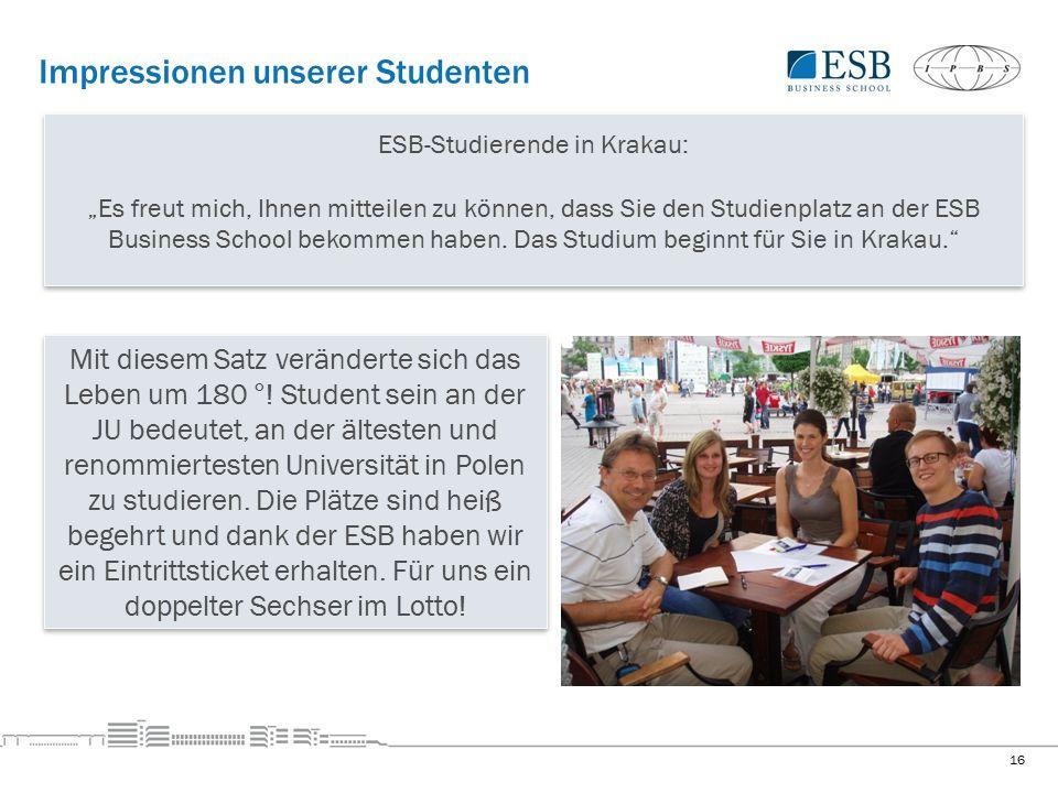 """Impressionen unserer Studenten 16 ESB-Studierende in Krakau: """"Es freut mich, Ihnen mitteilen zu können, dass Sie den Studienplatz an der ESB Business School bekommen haben."""
