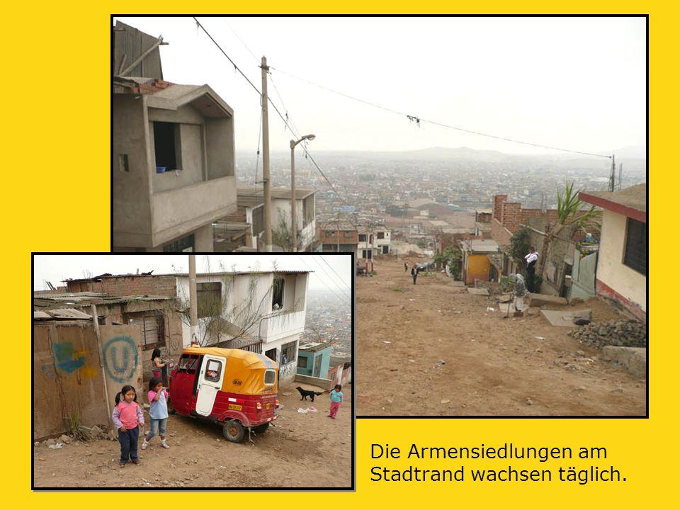 Die Armensiedlungen am Stadtrand wachsen täglich.