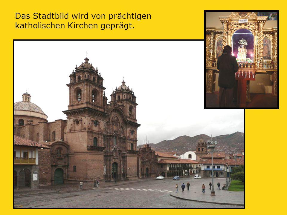 Das Stadtbild wird von prächtigen katholischen Kirchen geprägt.