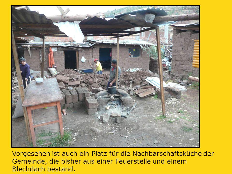 Vorgesehen ist auch ein Platz für die Nachbarschaftsküche der Gemeinde, die bisher aus einer Feuerstelle und einem Blechdach bestand.