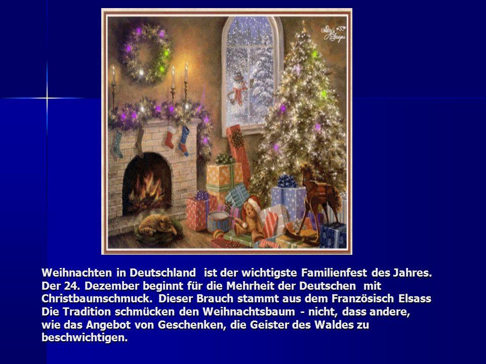 Weihnachten in Deutschland ist der wichtigste Familienfest des Jahres.