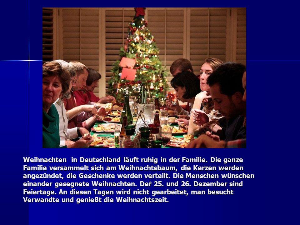 Weihnachten in Deutschland läuft ruhig in der Familie.