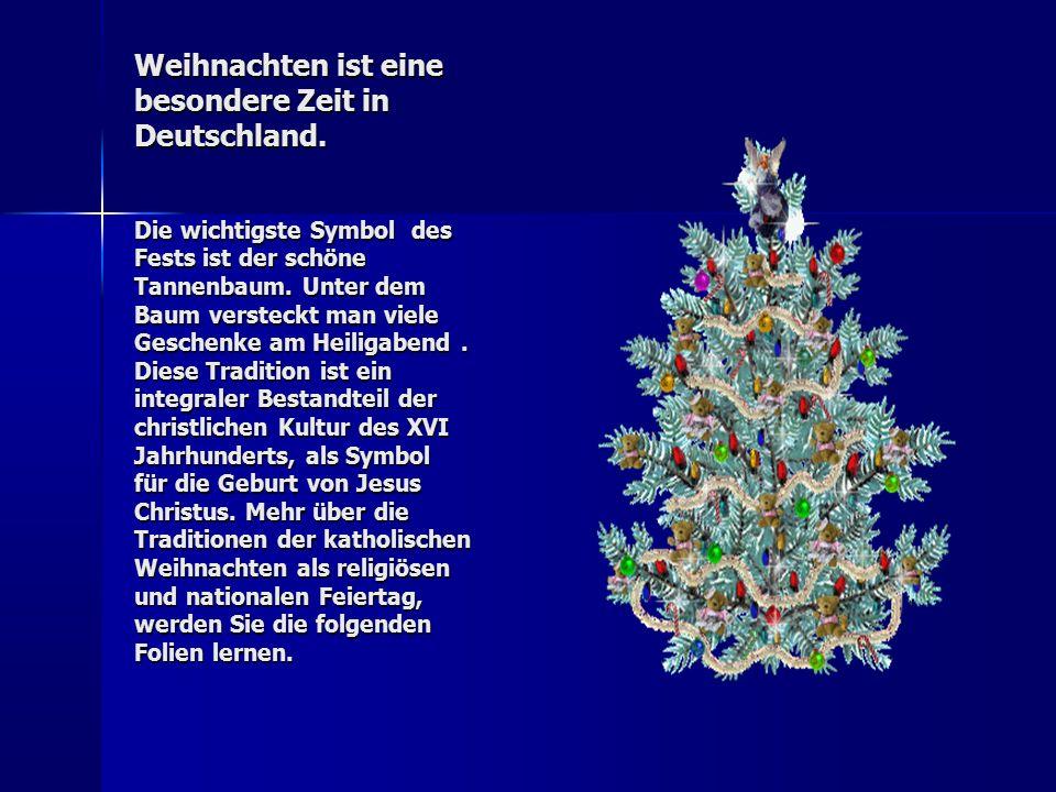 Weihnachten ist der Tag des Friedens und Lichts.Am 24.