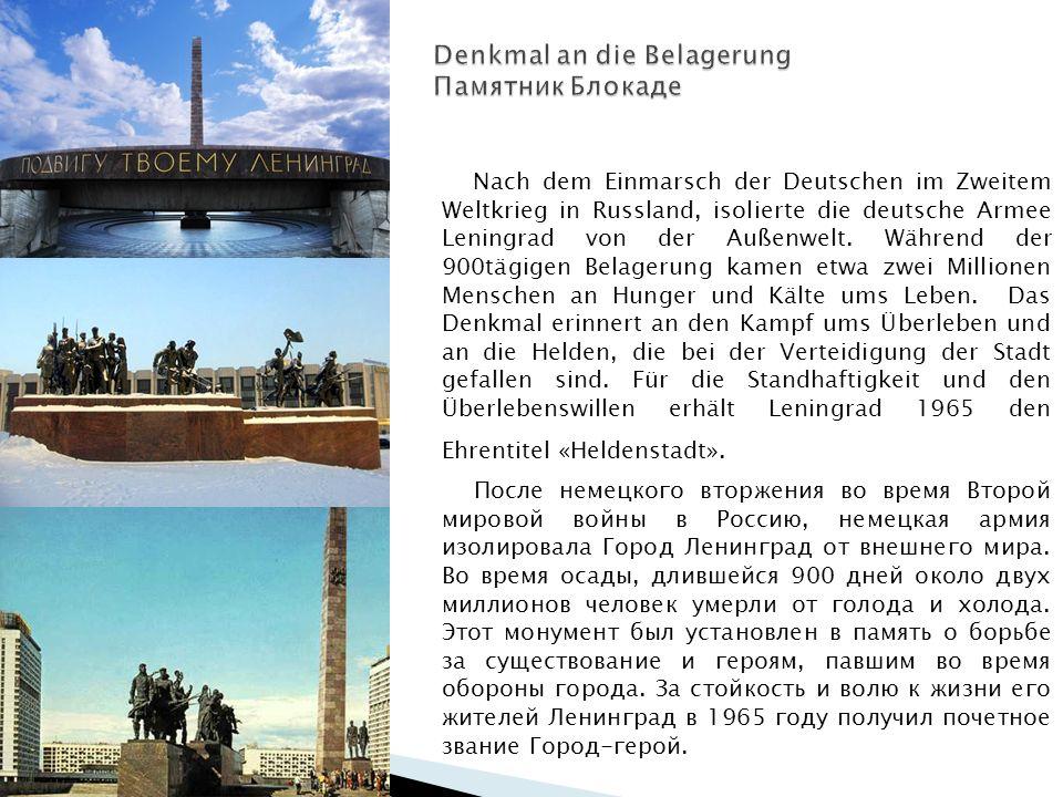 Nach dem Einmarsch der Deutschen im Zweitem Weltkrieg in Russland, isolierte die deutsche Armee Leningrad von der Außenwelt.