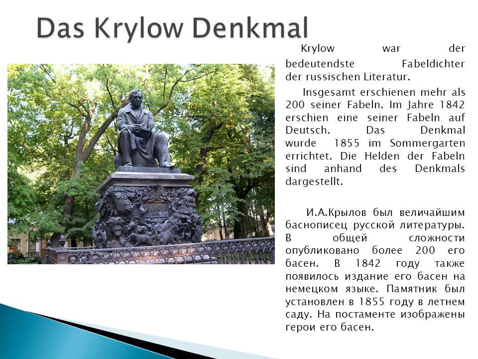 Krylow war der bedeutendste Fabeldichter der russischen Literatur.