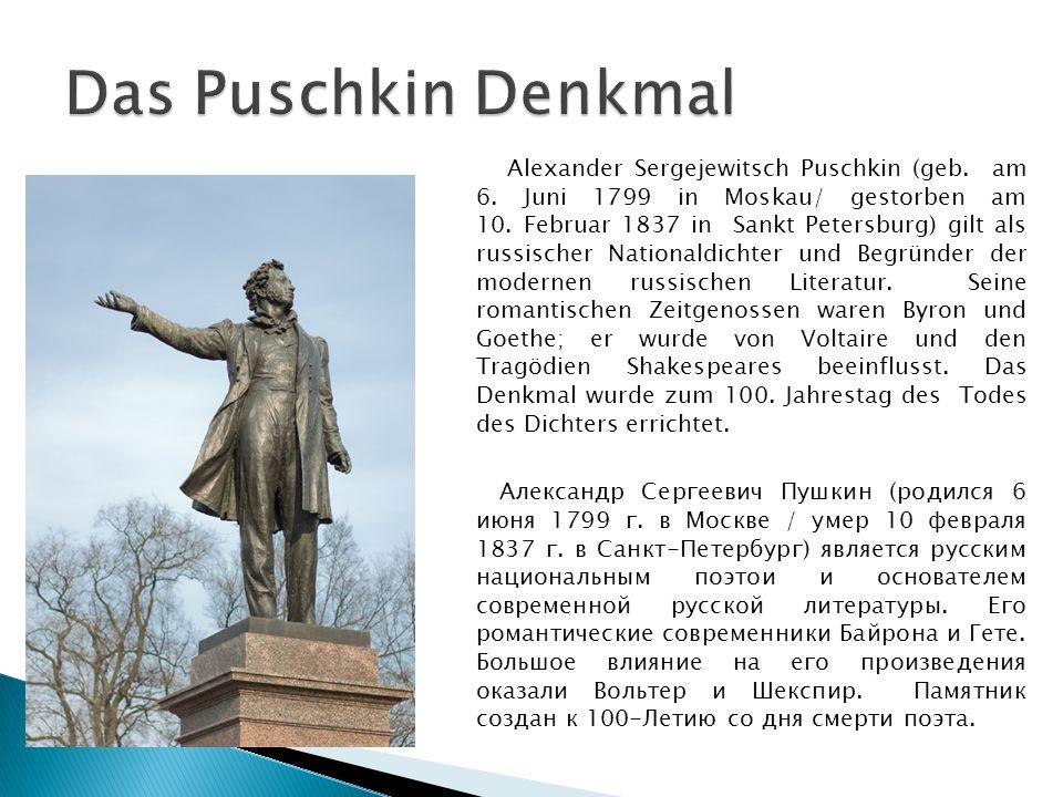 Alexander Sergejewitsch Puschkin (geb. am 6. Juni 1799 in Moskau/ gestorben am 10.