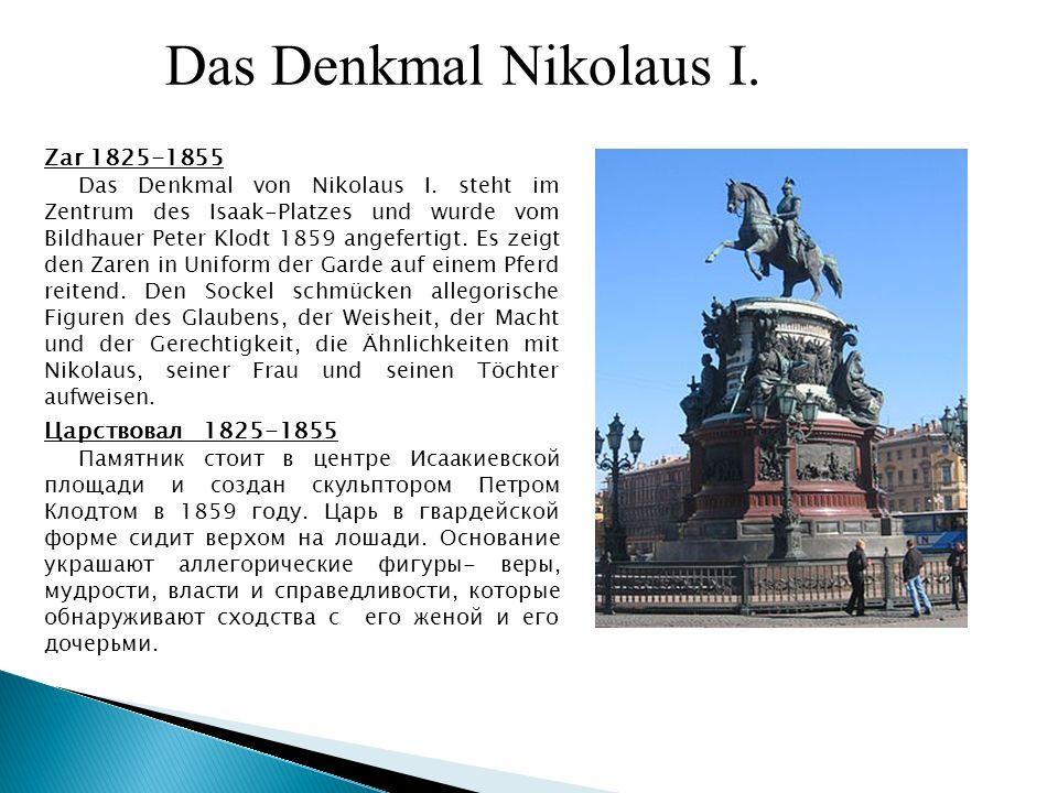 Zar 1825-1855 Das Denkmal von Nikolaus I.