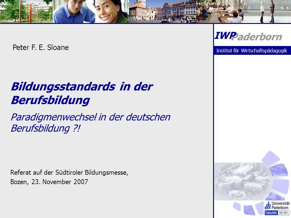 Bildungsstandards in der Berufsbildung Paradigmenwechsel in der deutschen Berufsbildung ?.