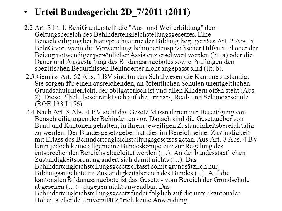 Urteil Bundesgericht 2D_7/2011 (2011) 2.2 Art. 3 lit.