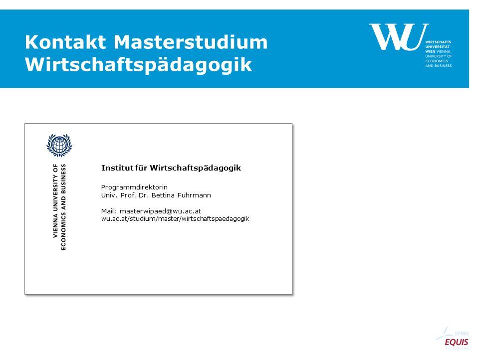 Institut für Wirtschaftspädagogik Programmdirektorin Univ.