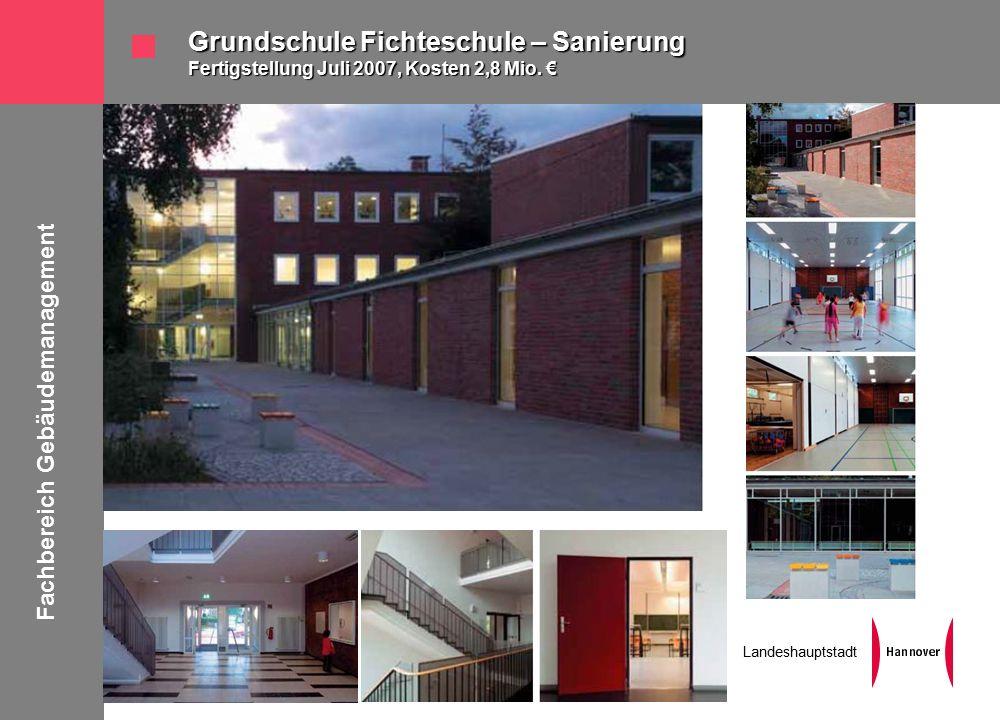 Fachbereich Gebäudemanagement Landeshauptstadt Grundschule Fichteschule – Sanierung Fertigstellung Juli 2007, Kosten 2,8 Mio.