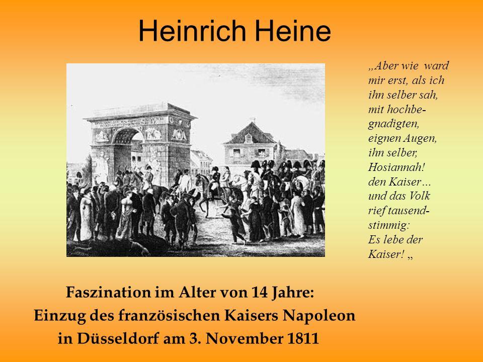 Heinrich Heine Faszination im Alter von 14 Jahre: Einzug des französischen Kaisers Napoleon in Düsseldorf am 3.