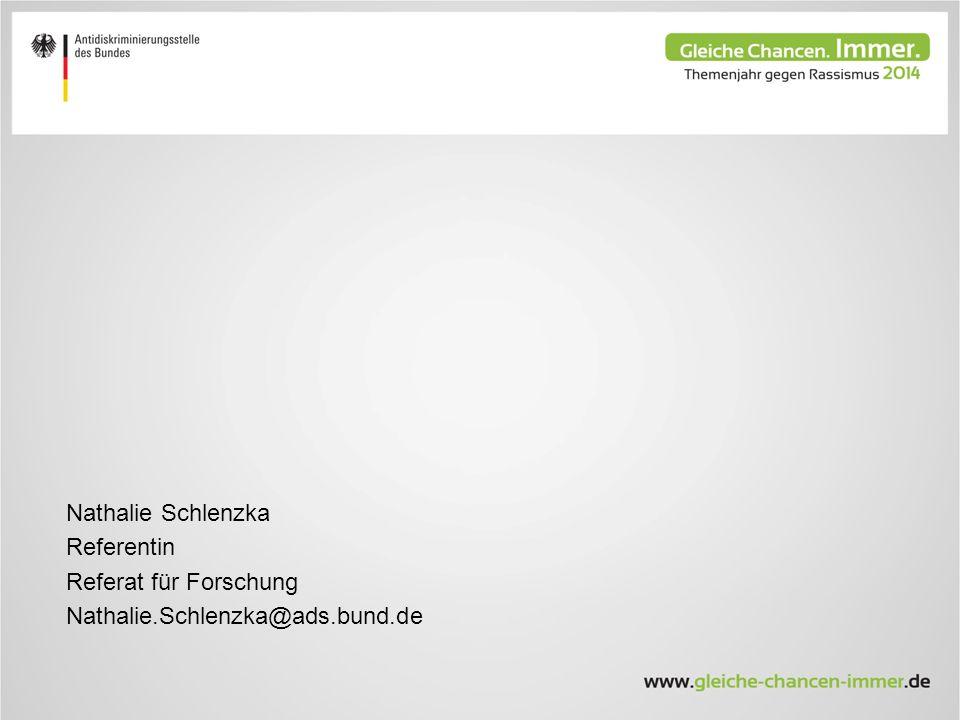 Nathalie Schlenzka Referentin Referat für Forschung Nathalie.Schlenzka@ads.bund.de