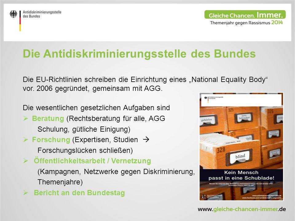 """Die Antidiskriminierungsstelle des Bundes Die EU-Richtlinien schreiben die Einrichtung eines """"National Equality Body vor."""