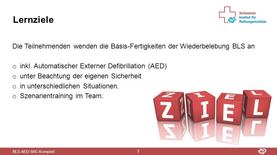 BLS-AED-SRC-Komplett 13 Kammerflimmern und Defibrillation o In der Schweiz erleiden jährlich 73 von 100'000 Einwohnern einen plötzlichen Herzstillstand o Das sind rund 6'000 Personen pro Jahr o Defibrillation ist die einzige Massnahme zur Beendigung des sog.