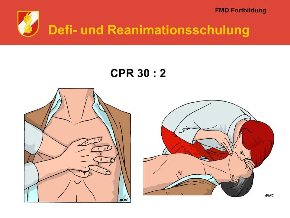 FMD Fortbildung Defi- und Reanimationsschulung CPR 30 : 2