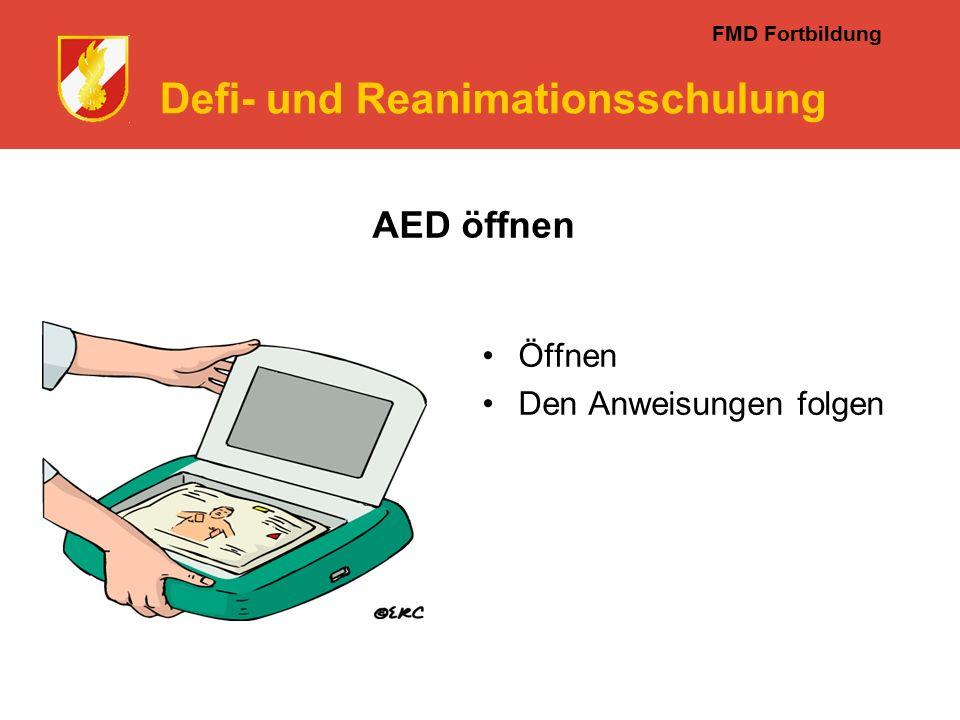 FMD Fortbildung Defi- und Reanimationsschulung AED öffnen Öffnen Den Anweisungen folgen