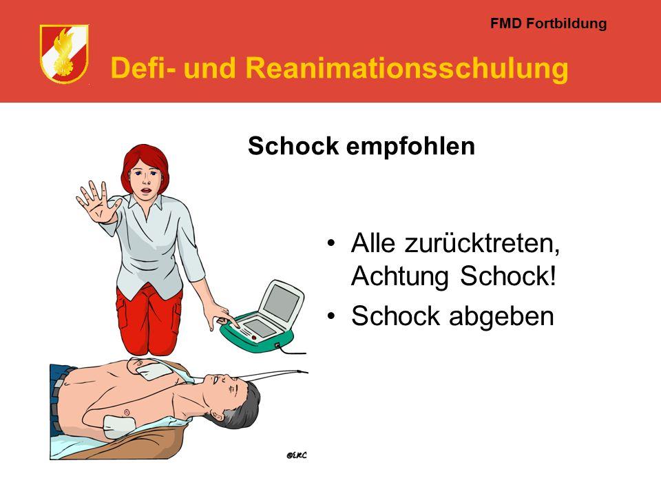FMD Fortbildung Defi- und Reanimationsschulung Schock empfohlen Alle zurücktreten, Achtung Schock.