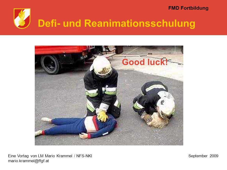 FMD Fortbildung Defi- und Reanimationsschulung Good luck.