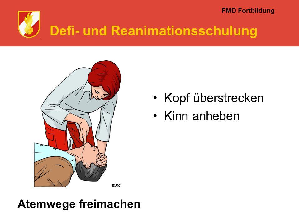 FMD Fortbildung Defi- und Reanimationsschulung Atemwege freimachen Kopf überstrecken Kinn anheben