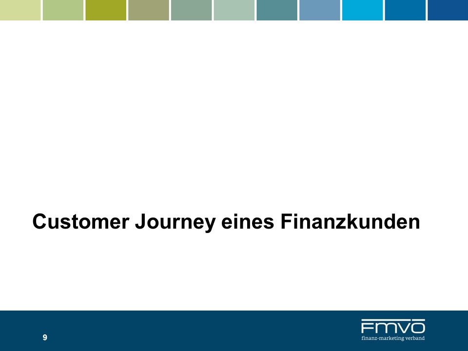 Customer Journey eines Finanzkunden 9