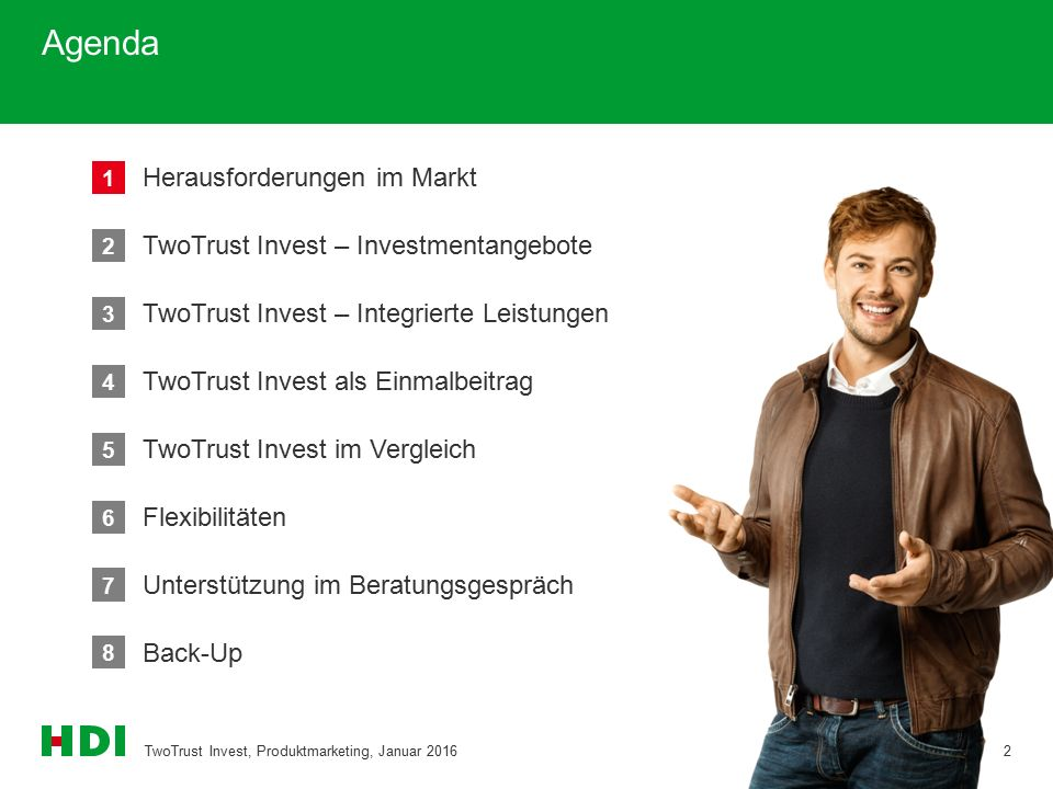 8 Back-Up Agenda TwoTrust Invest, Produktmarketing, Januar 20162 2 TwoTrust Invest – Investmentangebote 3 TwoTrust Invest – Integrierte Leistungen 4 T