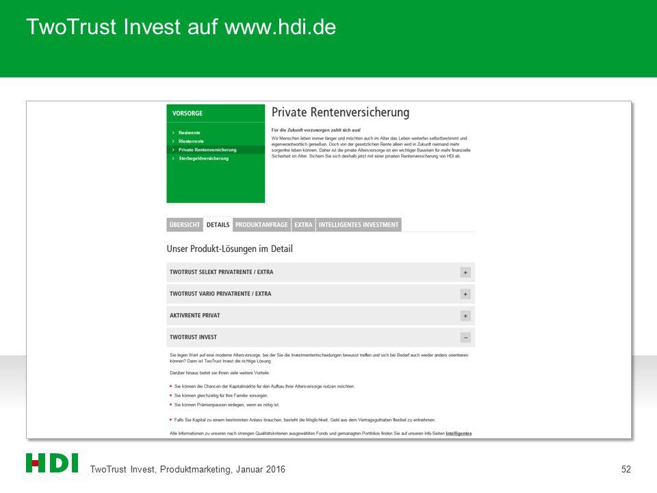 TwoTrust Invest auf www.hdi.de TwoTrust Invest, Produktmarketing, Januar 201652