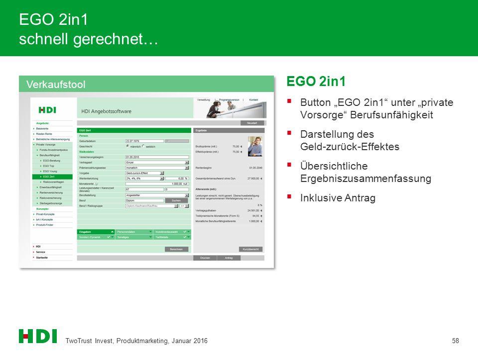 """EGO 2in1 schnell gerechnet… EGO 2in1  Button """"EGO 2in1"""" unter """"private Vorsorge"""" Berufsunfähigkeit  Darstellung des Geld-zurück-Effektes  Übersicht"""