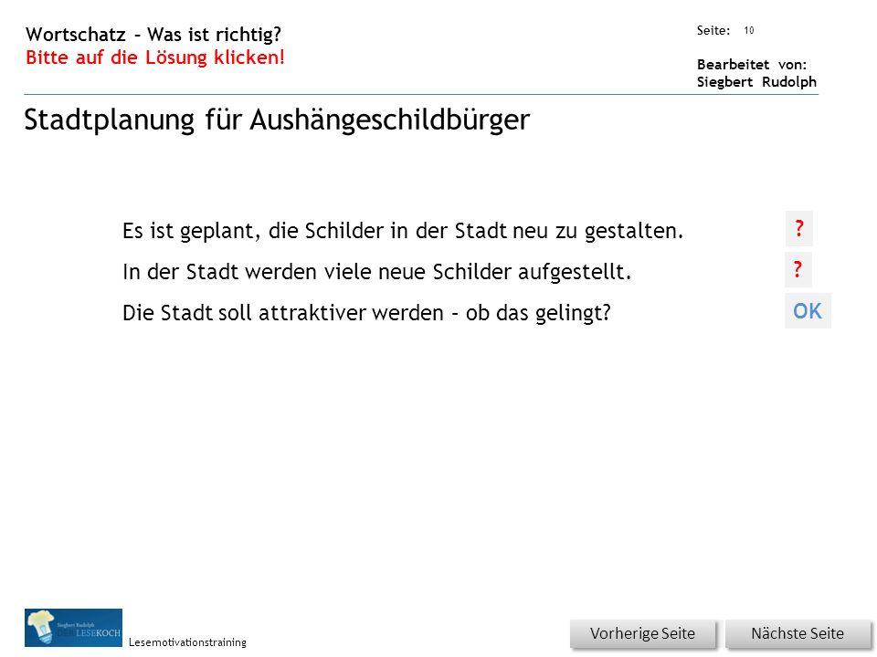 Übungsart: Seite: Bearbeitet von: Siegbert Rudolph Lesemotivationstraining 10 Wortschatz – Was ist richtig.