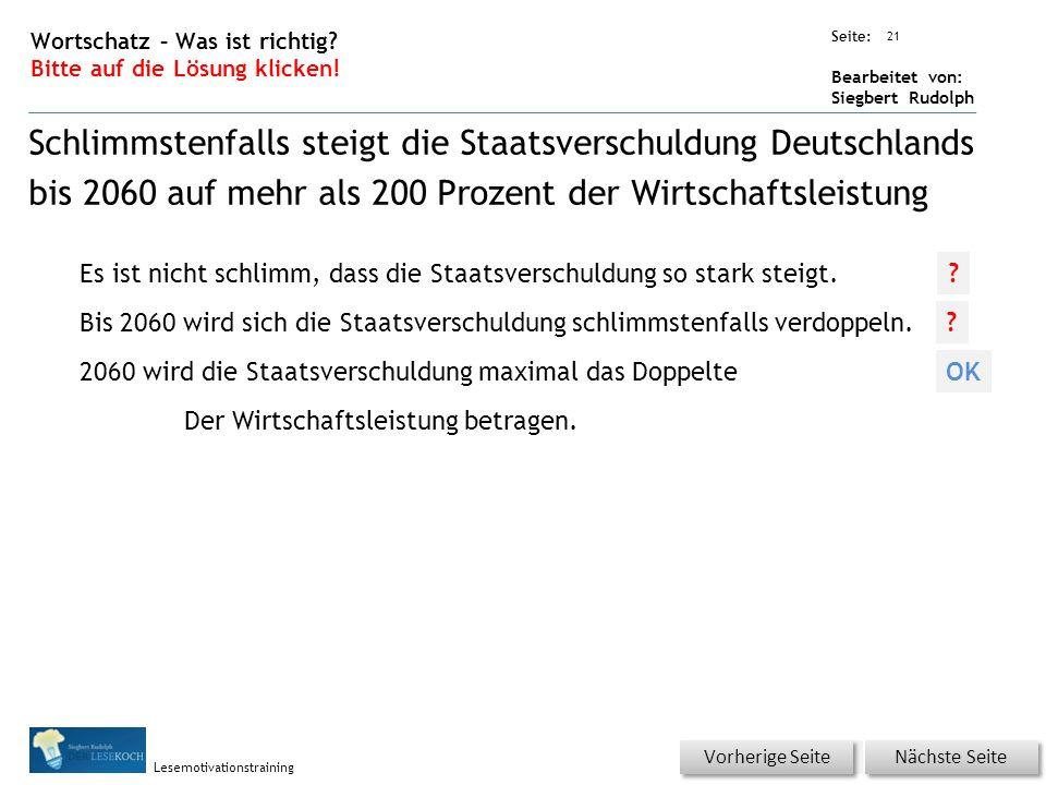 Übungsart: Seite: Bearbeitet von: Siegbert Rudolph Lesemotivationstraining 21 Wortschatz – Was ist richtig.