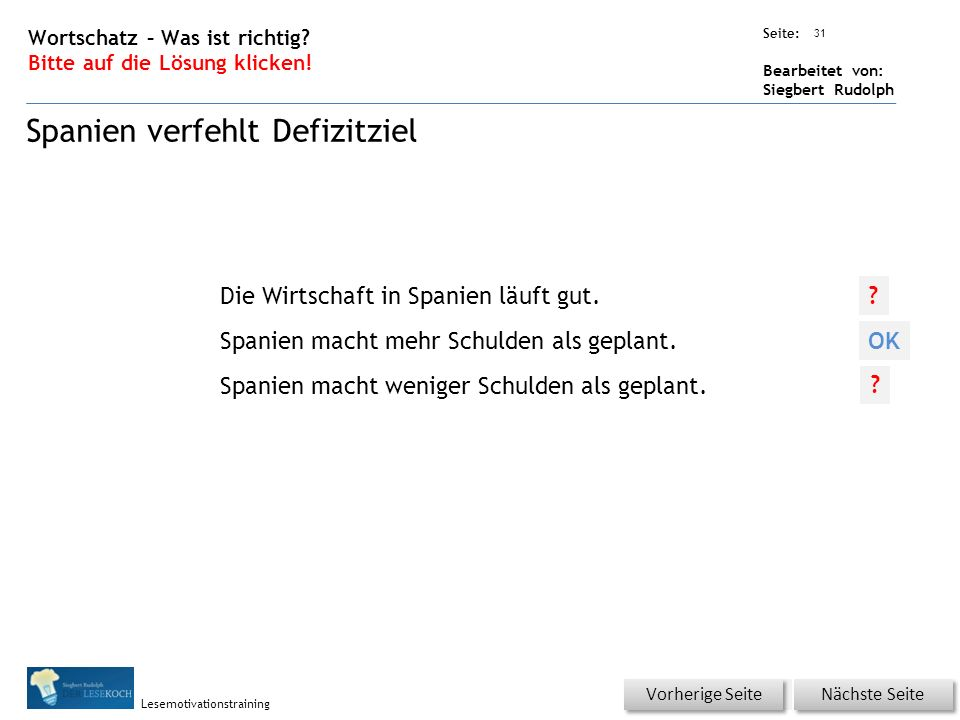Übungsart: Seite: Bearbeitet von: Siegbert Rudolph Lesemotivationstraining 31 Wortschatz – Was ist richtig.