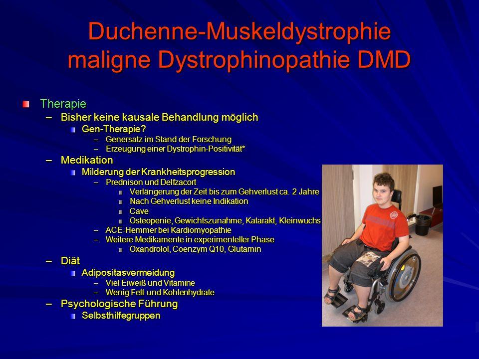 Duchenne-Muskeldystrophie maligne Dystrophinopathie DMD Therapie –Bisher keine kausale Behandlung möglich Gen-Therapie.