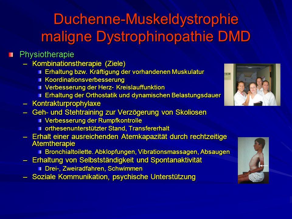 Duchenne-Muskeldystrophie maligne Dystrophinopathie DMD Physiotherapie –Kombinationstherapie (Ziele) Erhaltung bzw.
