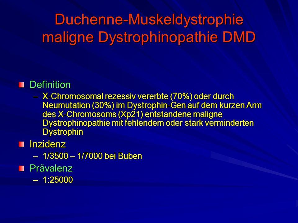 Duchenne-Muskeldystrophie maligne Dystrophinopathie DMD Definition –X-Chromosomal rezessiv vererbte (70%) oder durch Neumutation (30%) im Dystrophin-Gen auf dem kurzen Arm des X-Chromosoms (Xp21) entstandene maligne Dystrophinopathie mit fehlendem oder stark verminderten Dystrophin Inzidenz –1/3500 – 1/7000 bei Buben Prävalenz –1:25000