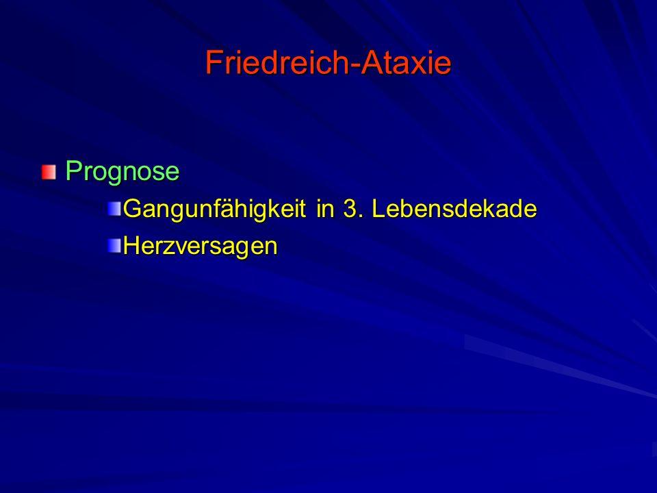 Friedreich-Ataxie Prognose Gangunfähigkeit in 3. Lebensdekade Herzversagen