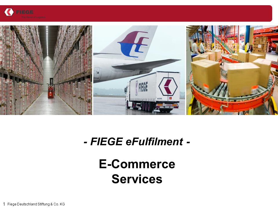 1 E-Commerce Services Fiege Deutschland Stiftung & Co. KG - FIEGE eFulfilment -
