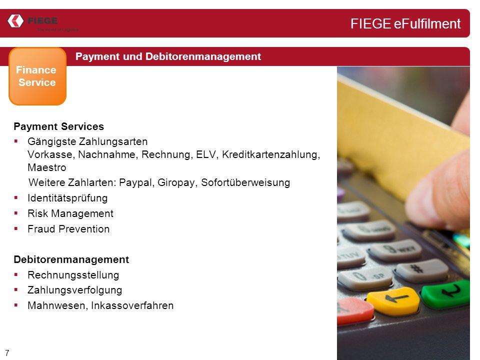 8 Kundenservice Customer Service FIEGE European Service Center  Telefonservice (In- und Outbound)  Mailing Service  Multilingual Kundenservice  Auftragsannahme Telefon, Fax, e-Mail, Post, etc.