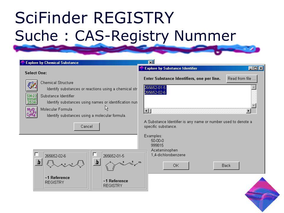 SciFinder REGISTRY Suche : CAS-Registry Nummer