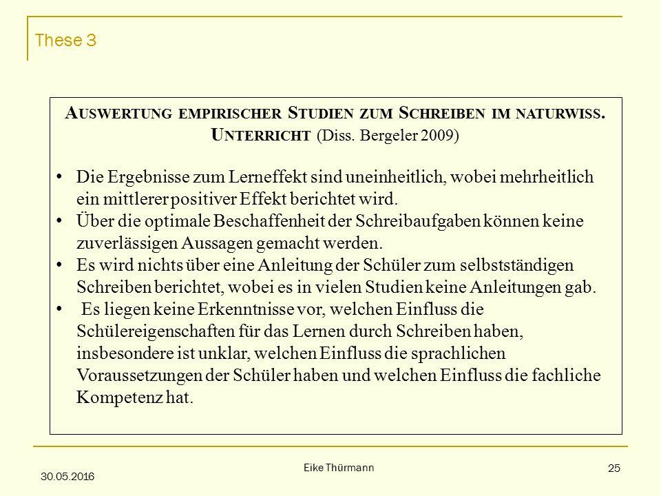 These 3 30.05.2016 Eike Thürmann 25 A USWERTUNG EMPIRISCHER S TUDIEN ZUM S CHREIBEN IM NATURWISS.