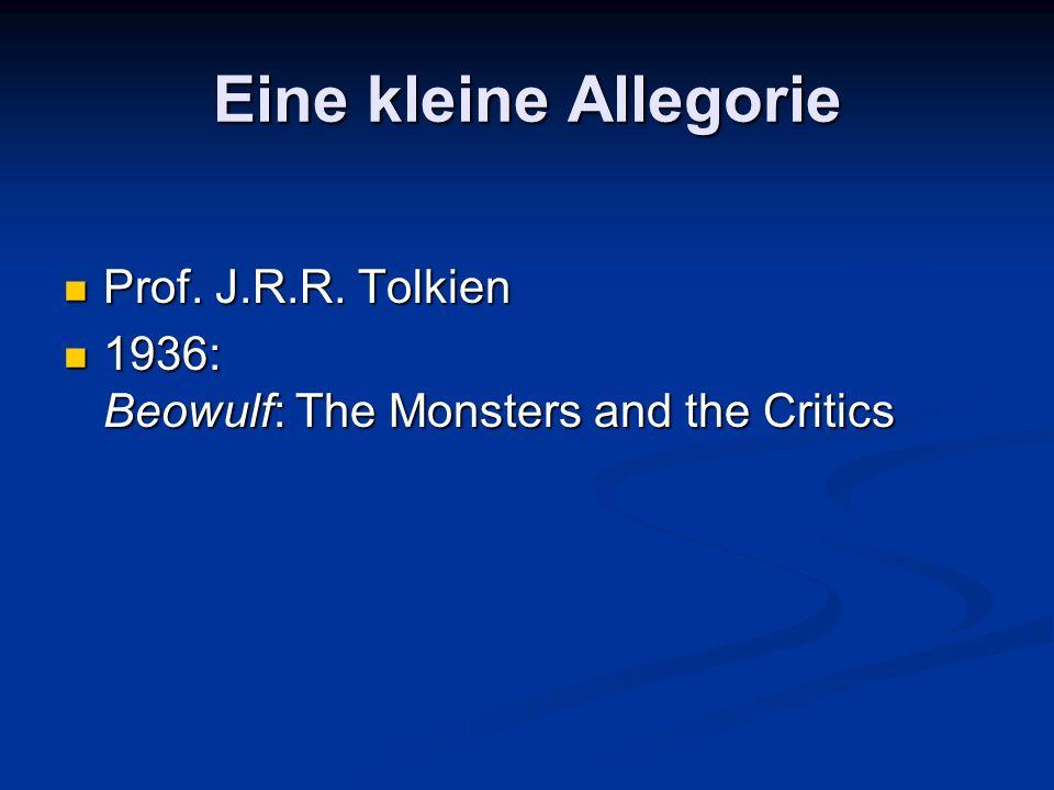 Eine kleine Allegorie Prof. J.R.R. Tolkien Prof.