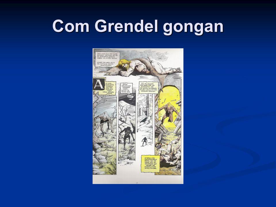 Com Grendel gongan