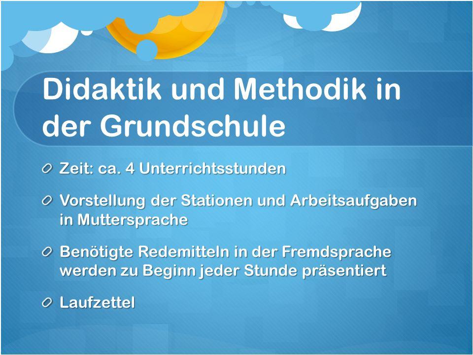 Didaktik und Methodik in der Grundschule Zeit: ca.