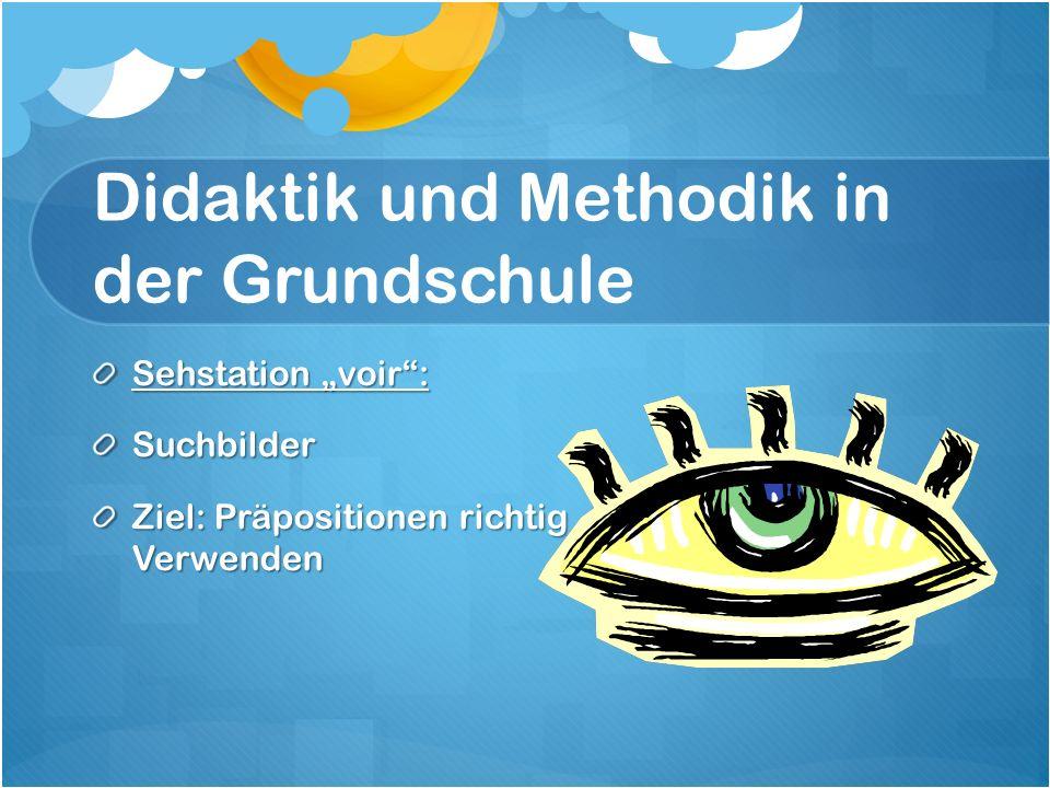 """Didaktik und Methodik in der Grundschule Sehstation """"voir : Suchbilder Ziel: Präpositionen richtig Verwenden"""