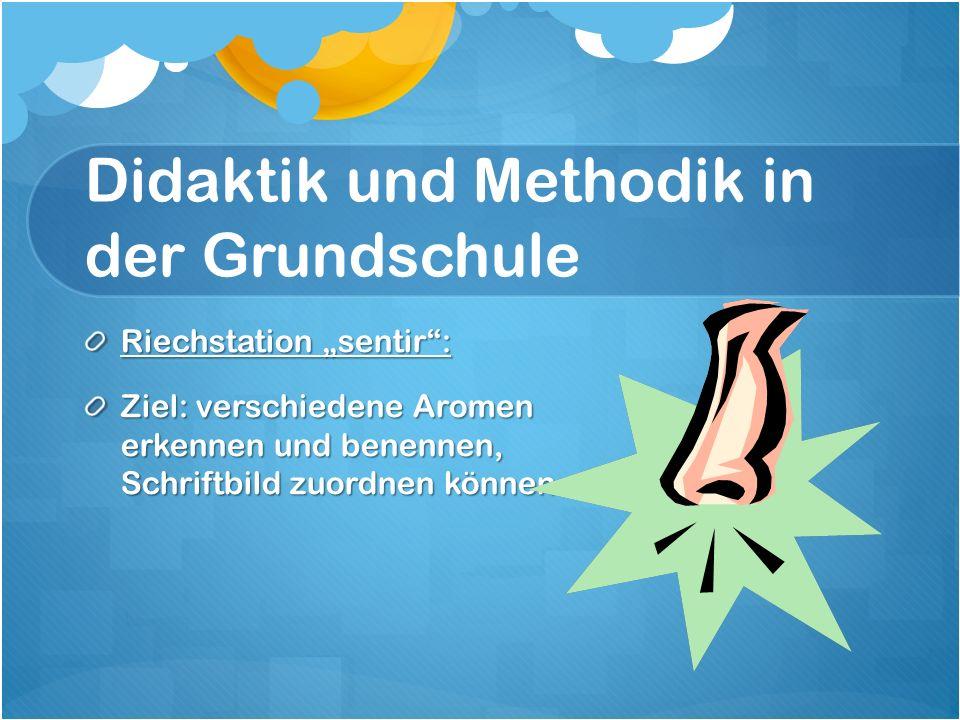 """Didaktik und Methodik in der Grundschule Riechstation """"sentir : Ziel: verschiedene Aromen erkennen und benennen, Schriftbild zuordnen können"""