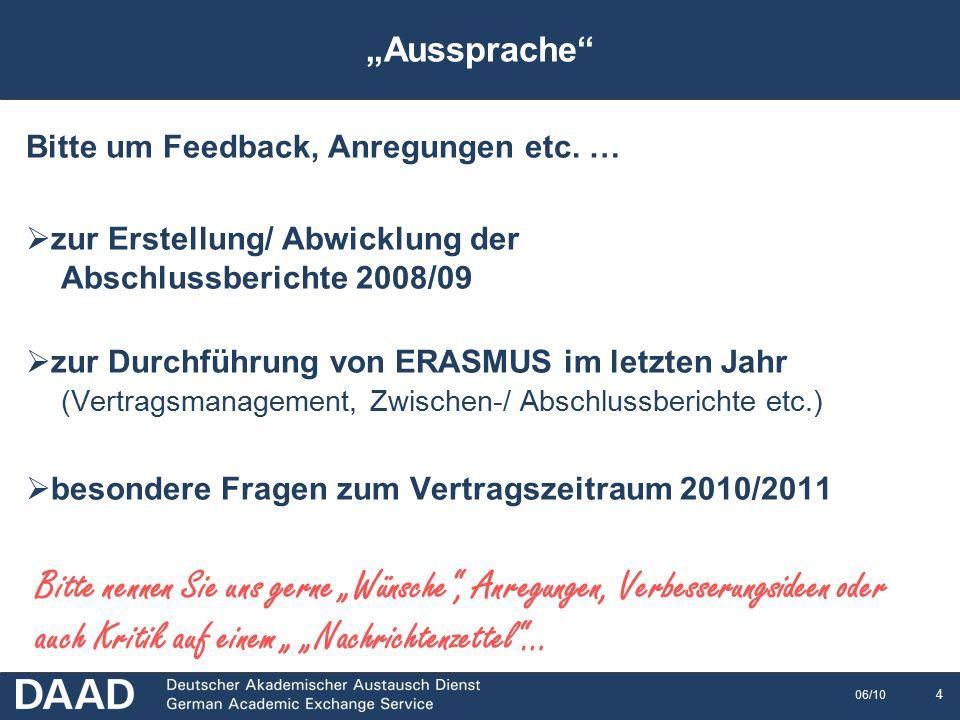 15 06/10  Verwendung veralteter ERASMUS-Codes bei Heimat-/ Gasthochschule (z.